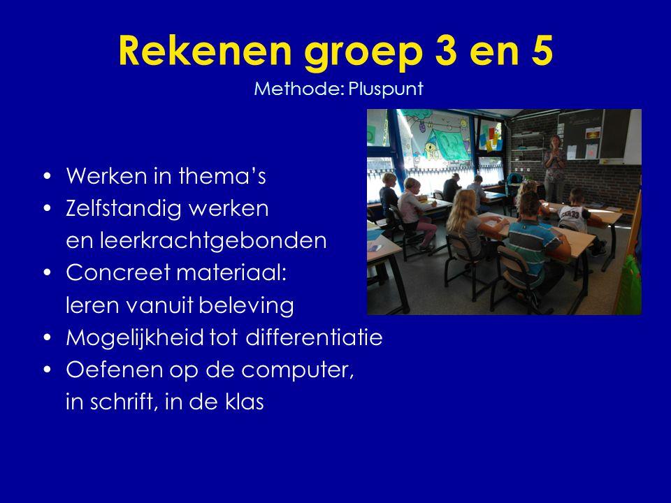 Rekenen groep 3 en 5 Methode: Pluspunt •Werken in thema's •Zelfstandig werken en leerkrachtgebonden •Concreet materiaal: leren vanuit beleving •Mogeli