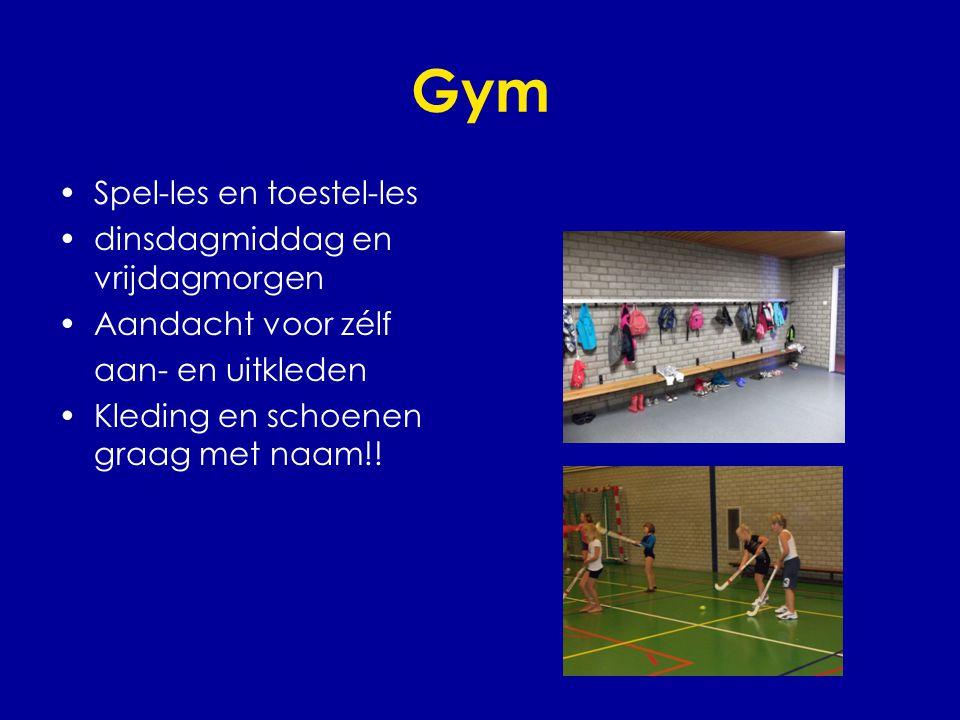 Gym •Spel-les en toestel-les •dinsdagmiddag en vrijdagmorgen •Aandacht voor zélf aan- en uitkleden •Kleding en schoenen graag met naam!!