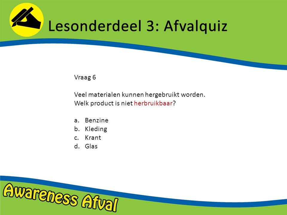 Vraag 17 Hoeveel afval gooit een Nederlander gemiddeld weg per jaar.