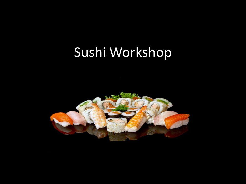 Sushi Workshop