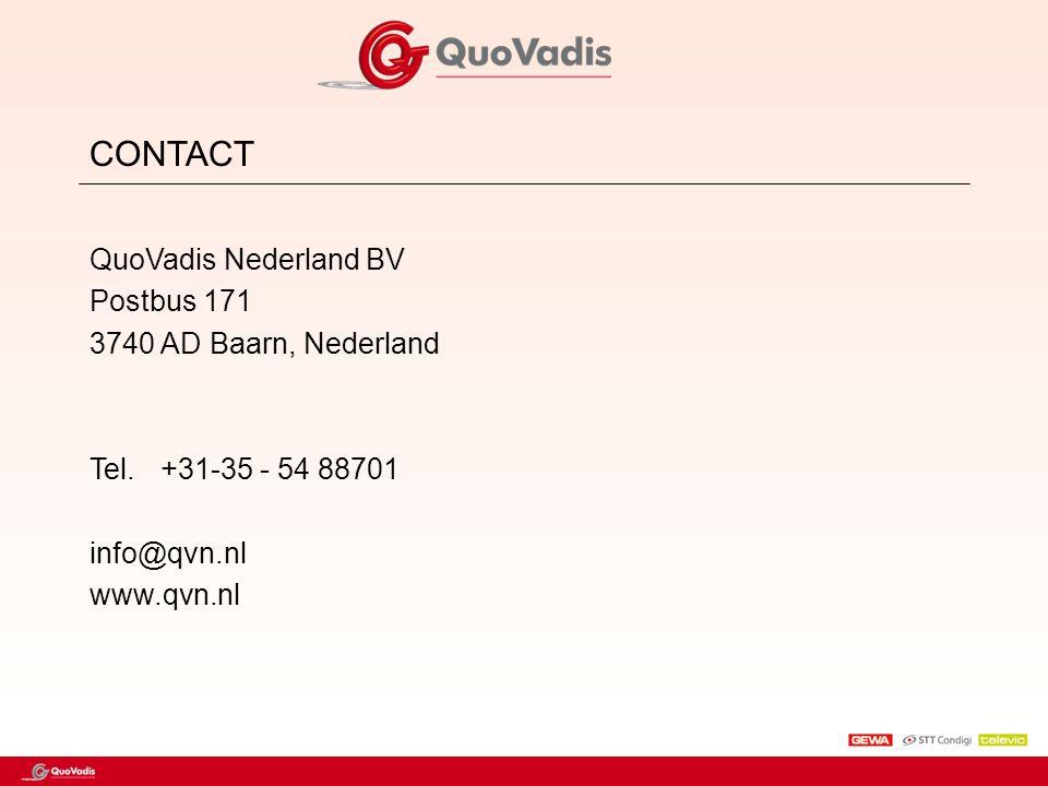 CONTACT QuoVadis Nederland BV Postbus 171 3740 AD Baarn, Nederland Tel. +31-35 - 54 88701 info@qvn.nl www.qvn.nl
