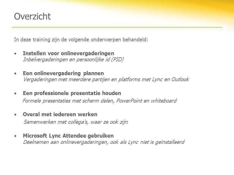 Overzicht In deze training zijn de volgende onderwerpen behandeld: •Instellen voor onlinevergaderingen Inbelvergaderingen en persoonlijke id (PID) •Ee
