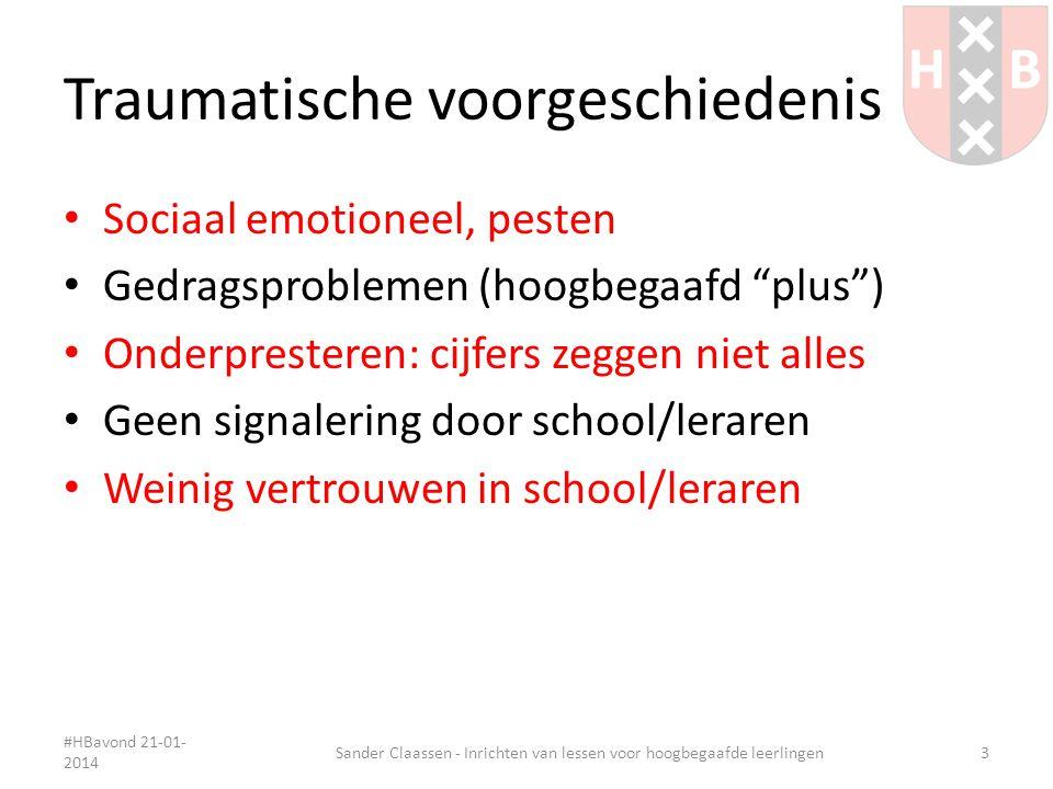 Alternatieve opdrachten #HBavond 21-01- 2014 Sander Claassen - Inrichten van lessen voor hoogbegaafde leerlingen14
