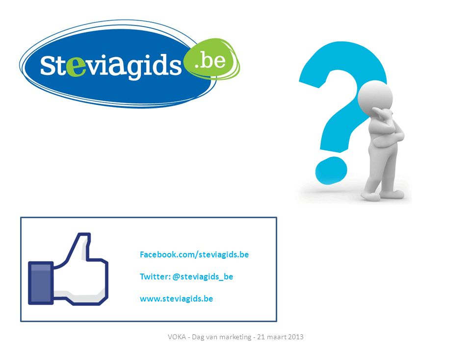 Facebook.com/steviagids.be   VOKA - Dag van marketing - 21 maart 2013