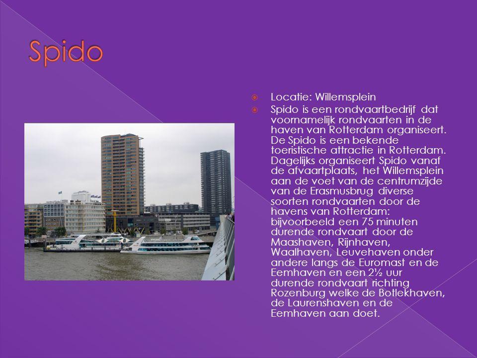  Locatie: Willemsplein  Spido is een rondvaartbedrijf dat voornamelijk rondvaarten in de haven van Rotterdam organiseert. De Spido is een bekende to