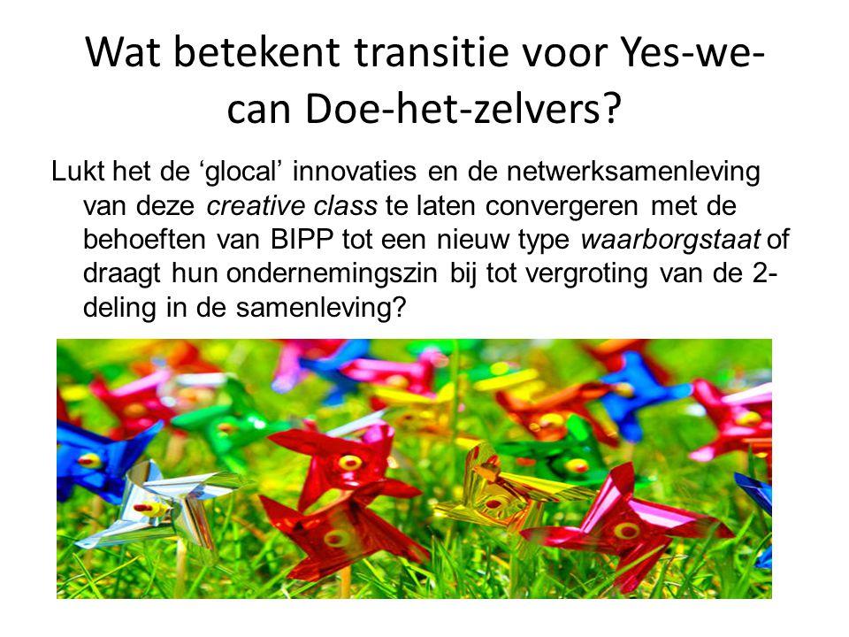 Wat betekent transitie voor Yes-we- can Doe-het-zelvers.