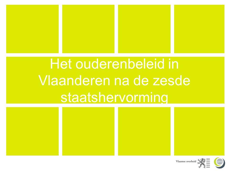 Het ouderenbeleid in Vlaanderen na de zesde staatshervorming