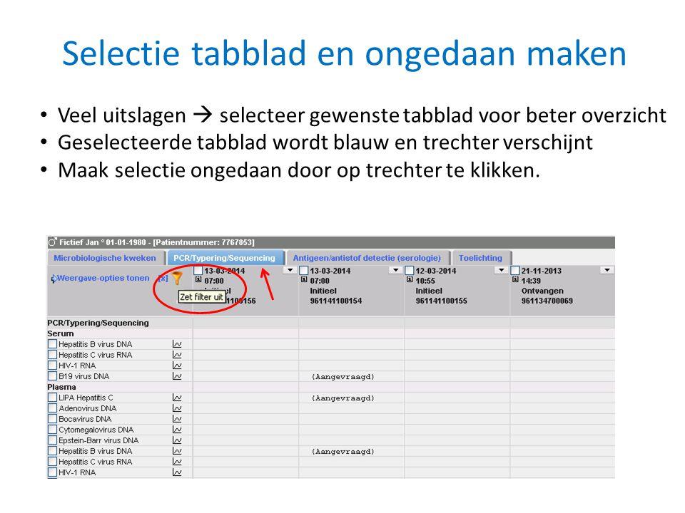 Selectie tabblad en ongedaan maken • Veel uitslagen  selecteer gewenste tabblad voor beter overzicht • Geselecteerde tabblad wordt blauw en trechter