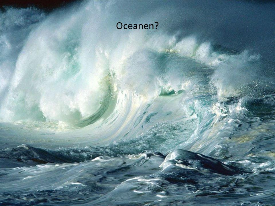 Oceanen?