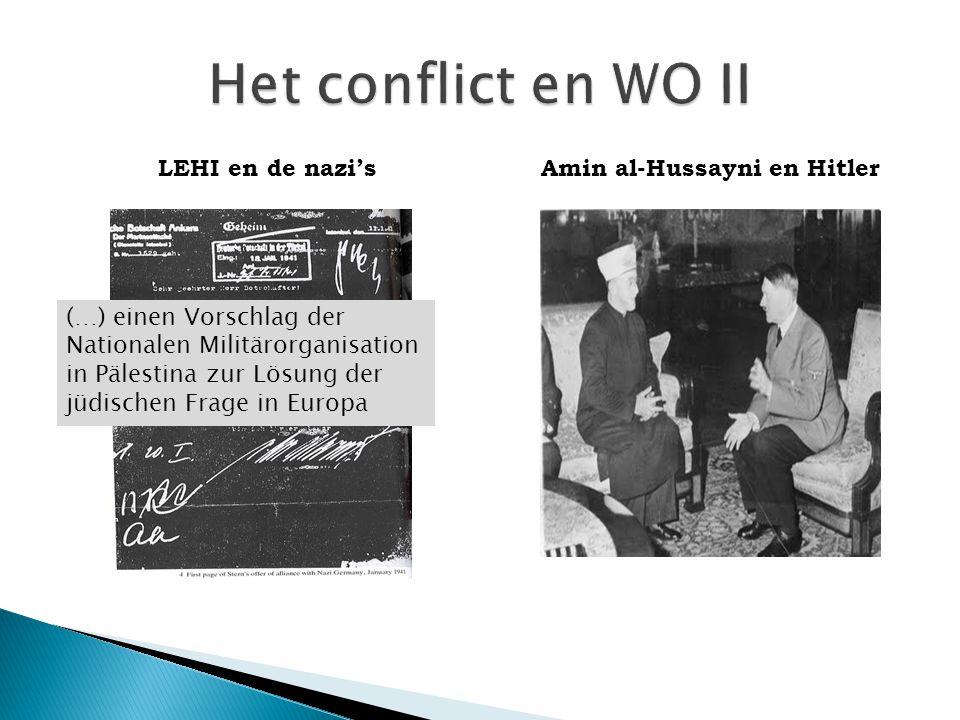 Amin al-Hussayni en Hitler (…) einen Vorschlag der Nationalen Militärorganisation in Pälestina zur Lösung der jüdischen Frage in Europa LEHI en de nazi's
