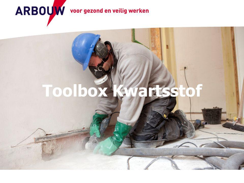 voor gezond en veilig werken Toolbox Kwartsstof