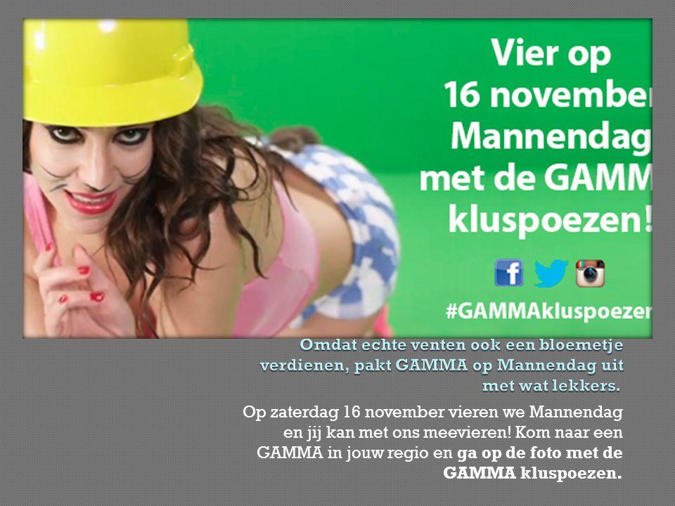 Op zaterdag 16 november vieren we Mannendag en jij kan met ons meevieren! Kom naar een GAMMA in jouw regio en ga op de foto met de GAMMA kluspoezen.