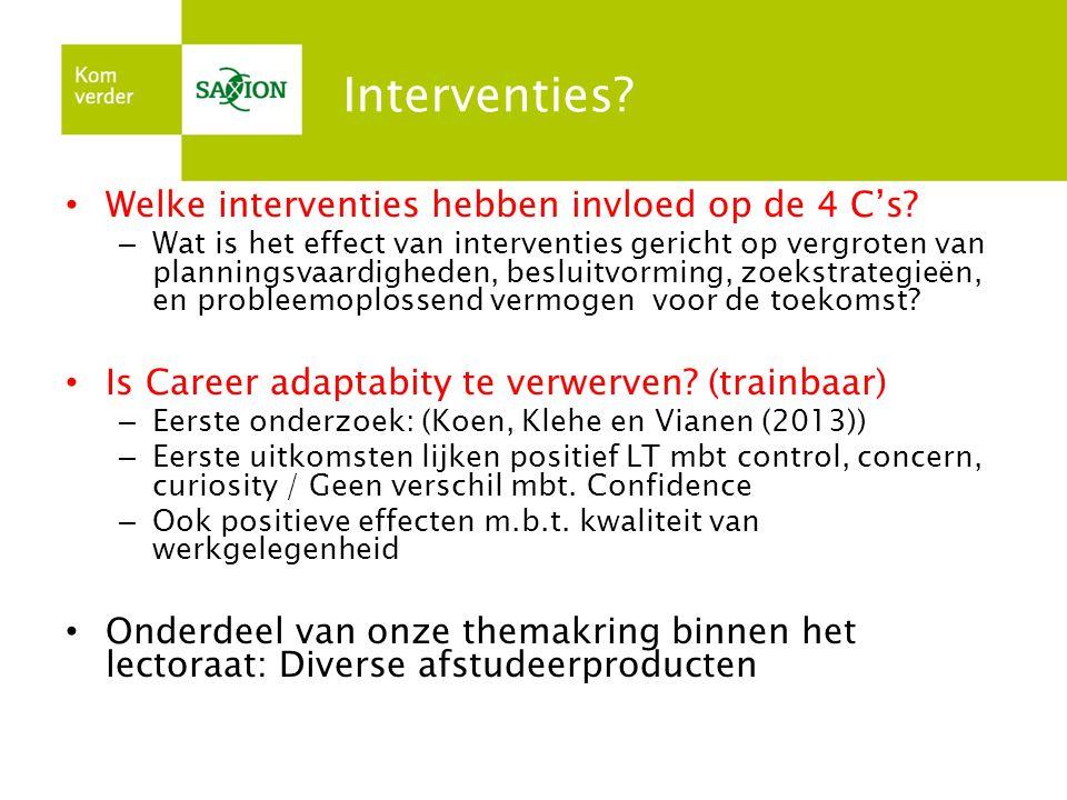 Interventies.• Welke interventies hebben invloed op de 4 C's.