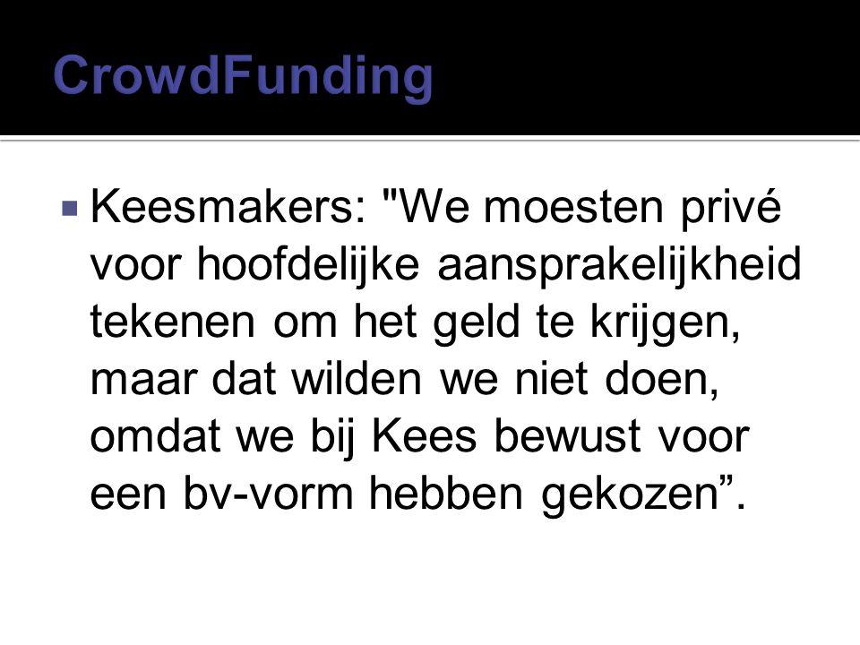  Keesmakers: