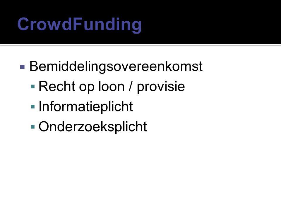  Bemiddelingsovereenkomst  Recht op loon / provisie  Informatieplicht  Onderzoeksplicht