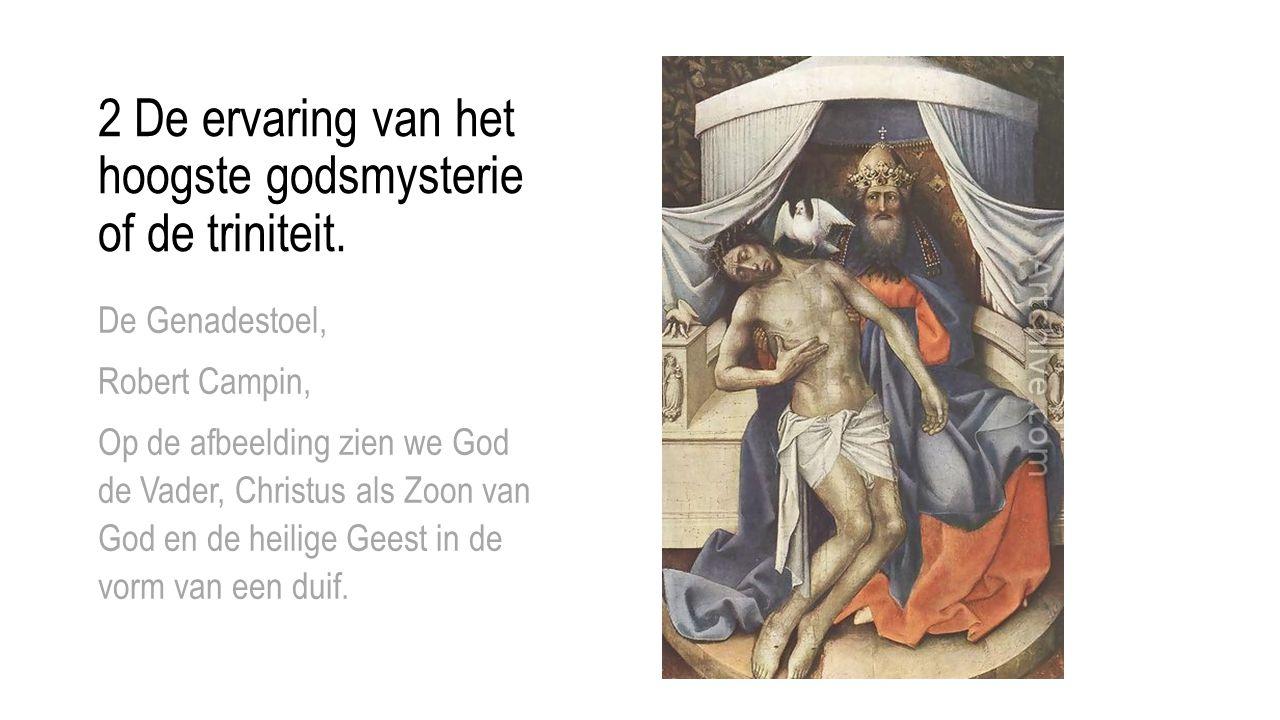 De Genadestoel, Robert Campin, Op de afbeelding zien we God de Vader, Christus als Zoon van God en de heilige Geest in de vorm van een duif.