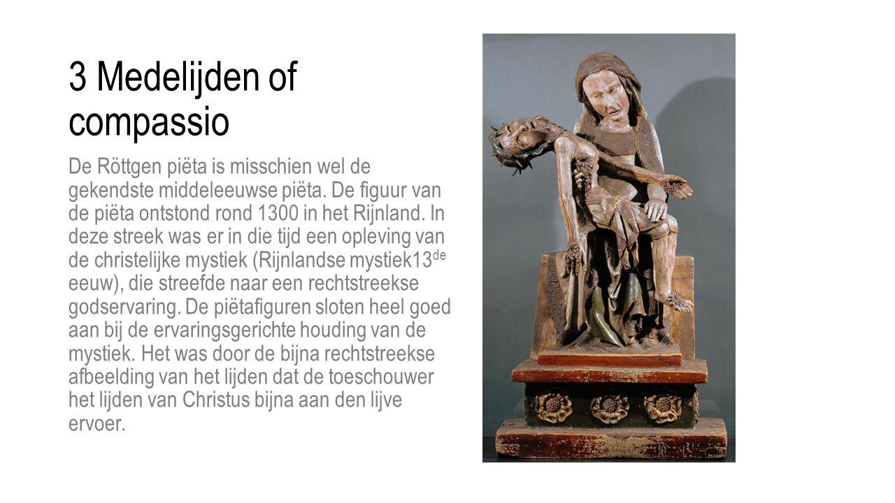De Röttgen piëta is misschien wel de gekendste middeleeuwse piëta. De figuur van de piëta ontstond rond 1300 in het Rijnland. In deze streek was er in