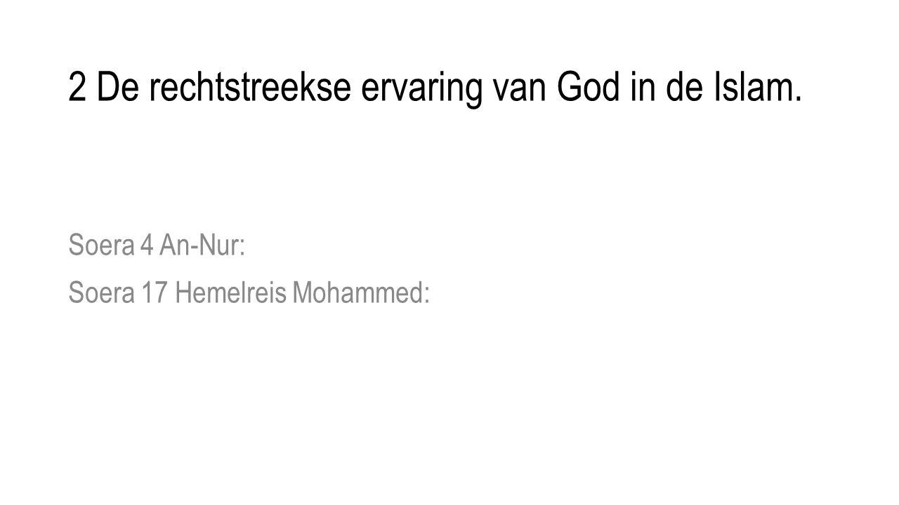 Soera 4 An-Nur: Soera 17 Hemelreis Mohammed: