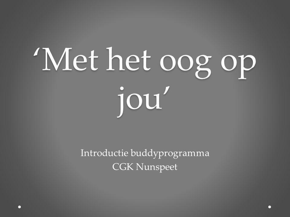 'Met het oog op jou' Introductie buddyprogramma CGK Nunspeet