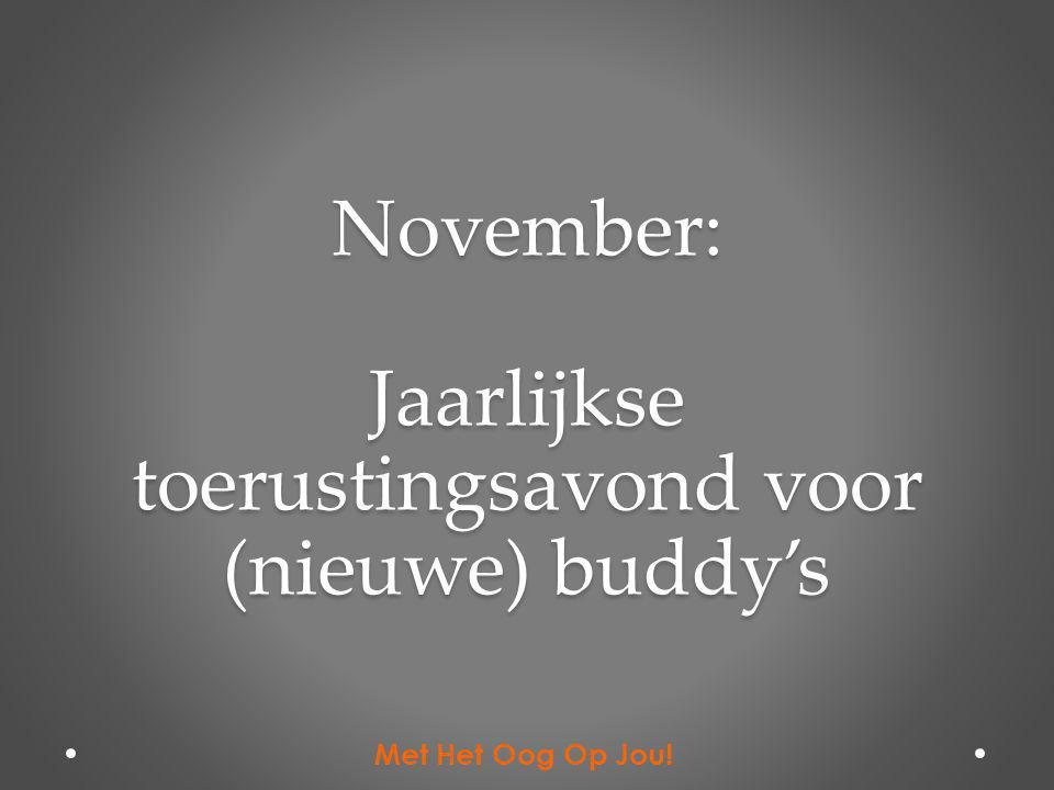 November: Jaarlijkse toerustingsavond voor (nieuwe) buddy's Met Het Oog Op Jou!
