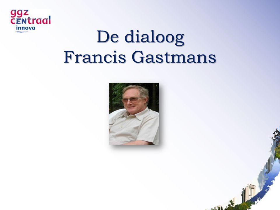 De dialoog Francis Gastmans