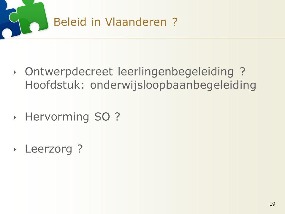 Beleid in Vlaanderen .  Ontwerpdecreet leerlingenbegeleiding .