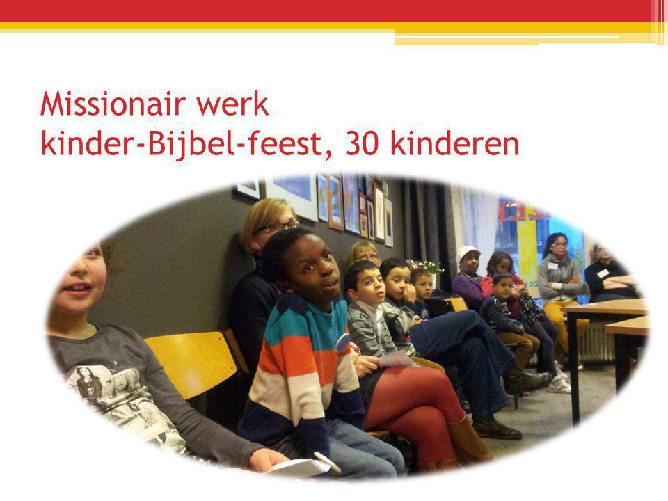 Missionair werk kinder-Bijbel-feest, 30 kinderen
