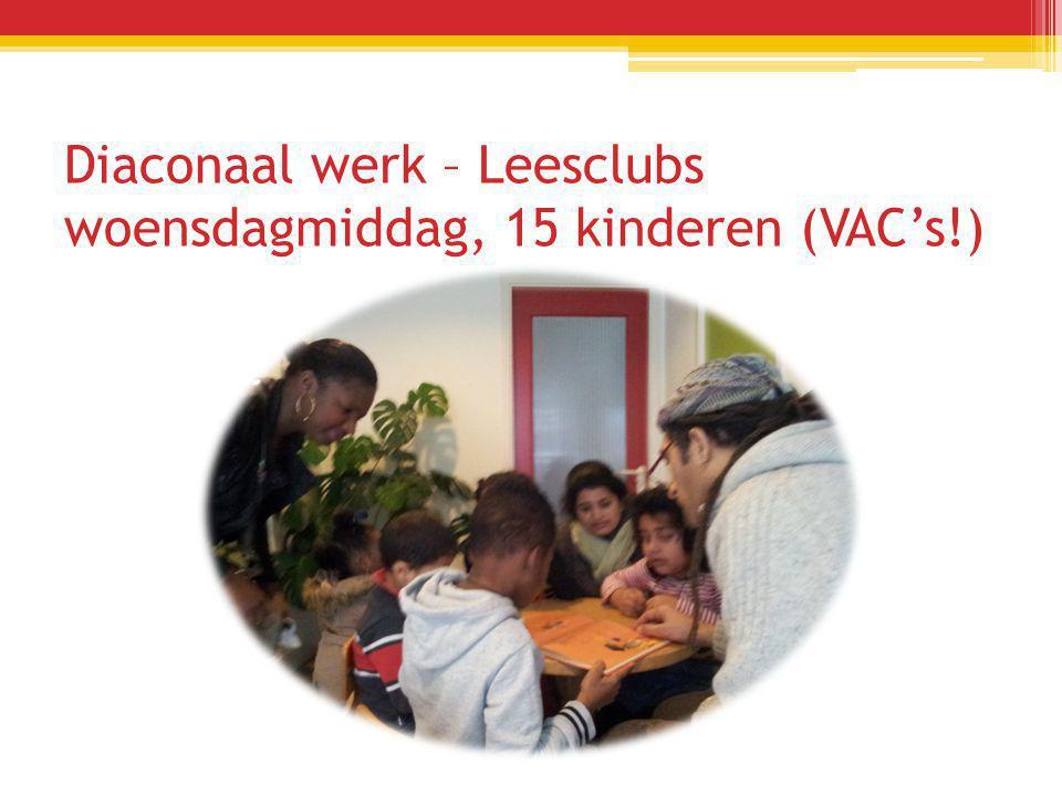 Diaconaal werk – Leesclubs woensdagmiddag, 15 kinderen (VAC's!)