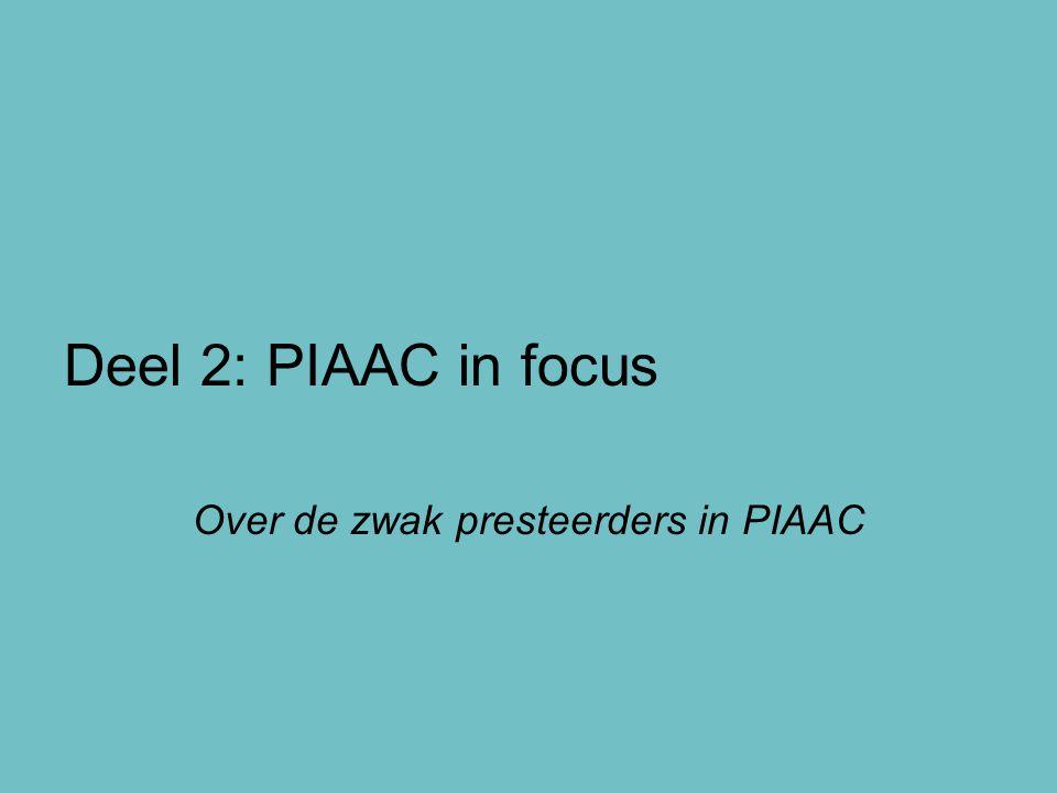 Deel 2: PIAAC in focus Over de zwak presteerders in PIAAC