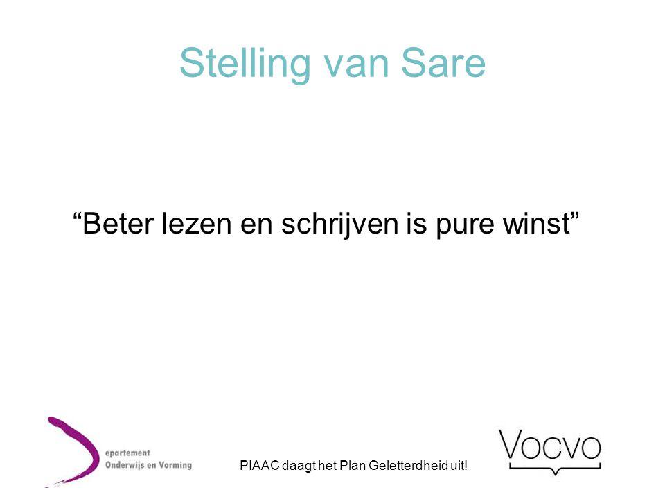 """Stelling van Sare """"Beter lezen en schrijven is pure winst"""" PIAAC daagt het Plan Geletterdheid uit!"""