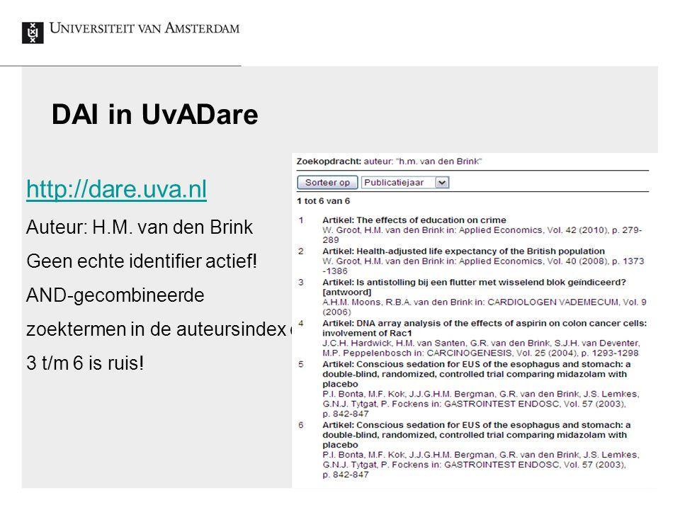 2 DAI in UvADare http://dare.uva.nl Auteur: H.M. van den Brink Geen echte identifier actief.