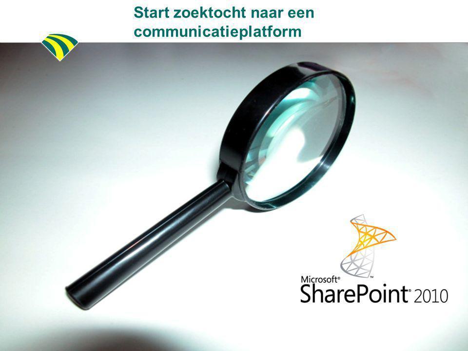 Start zoektocht naar een communicatieplatform