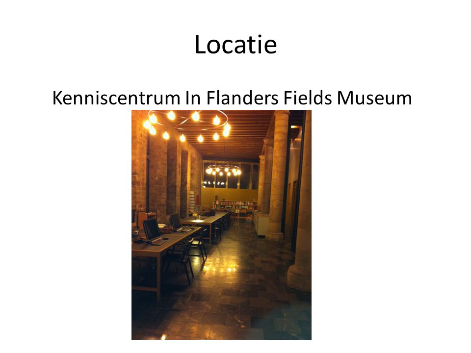 Locatie Kenniscentrum In Flanders Fields Museum