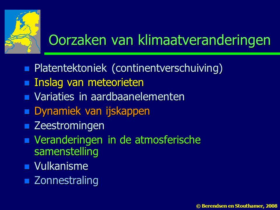 Oorzaken van klimaatveranderingen n Platentektoniek (continentverschuiving) n Inslag van meteorieten n Variaties in aardbaanelementen n Dynamiek van i