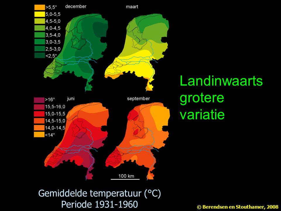 Landinwaarts grotere variatie Gemiddelde temperatuur (°C) Periode 1931-1960 © Berendsen en Stouthamer, 2008