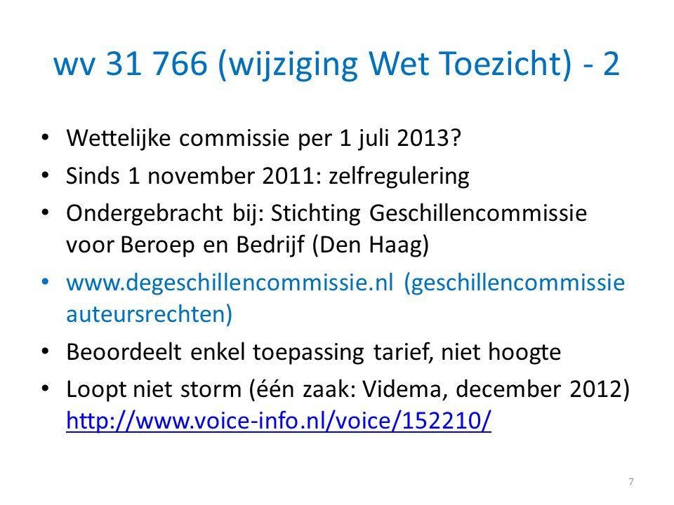 wv 31 766 (wijziging Wet Toezicht) - 2 • Wettelijke commissie per 1 juli 2013? • Sinds 1 november 2011: zelfregulering • Ondergebracht bij: Stichting