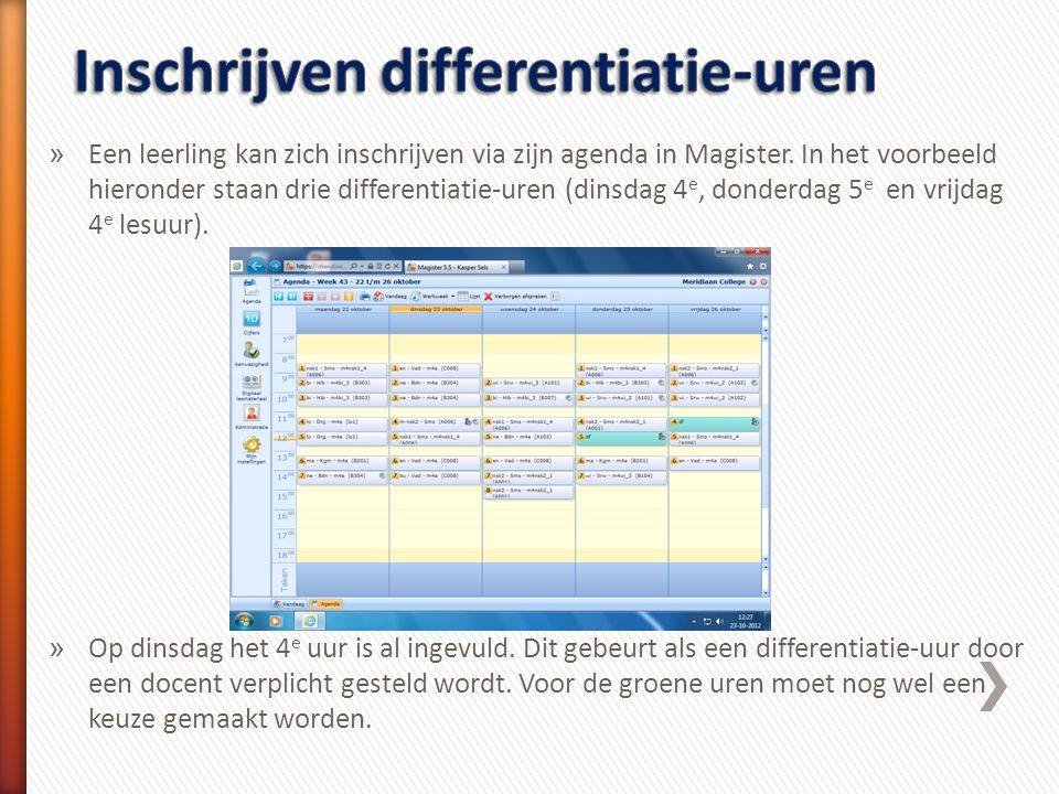 » Een leerling kan zich inschrijven via zijn agenda in Magister. In het voorbeeld hieronder staan drie differentiatie-uren (dinsdag 4 e, donderdag 5 e
