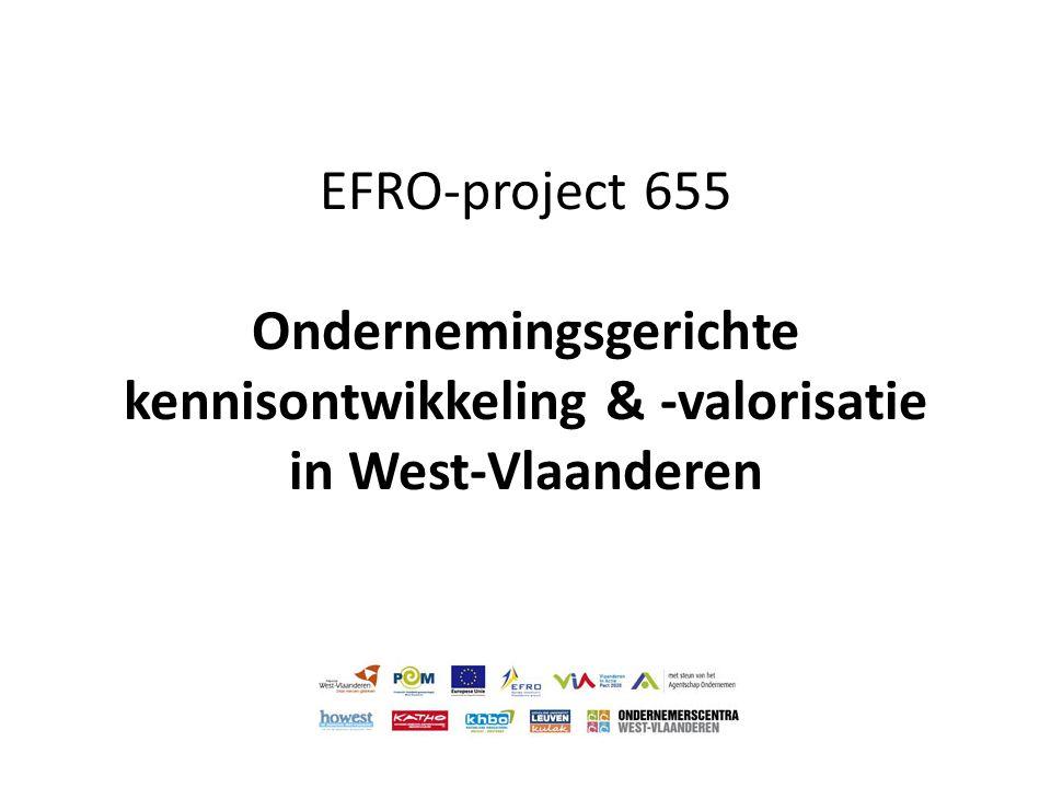 EFRO-project 655 Ondernemingsgerichte kennisontwikkeling & -valorisatie in West-Vlaanderen
