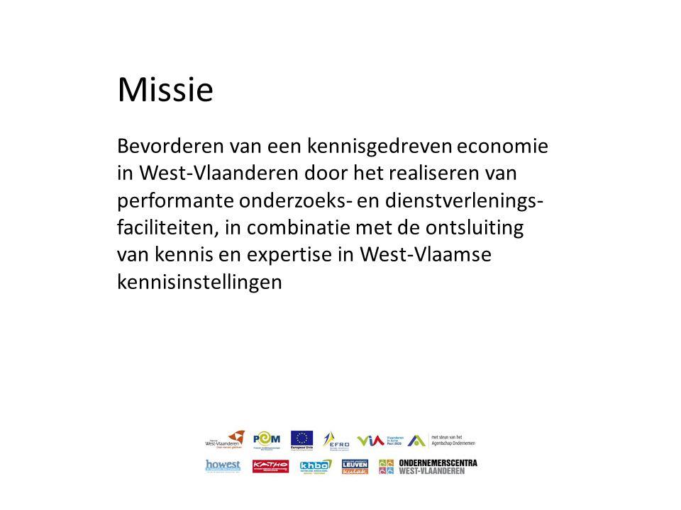 Missie Bevorderen van een kennisgedreven economie in West-Vlaanderen door het realiseren van performante onderzoeks- en dienstverlenings- faciliteiten