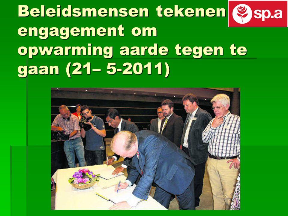 Beleidsmensen tekenen engagement om opwarming aarde tegen te gaan (21– 5-2011)