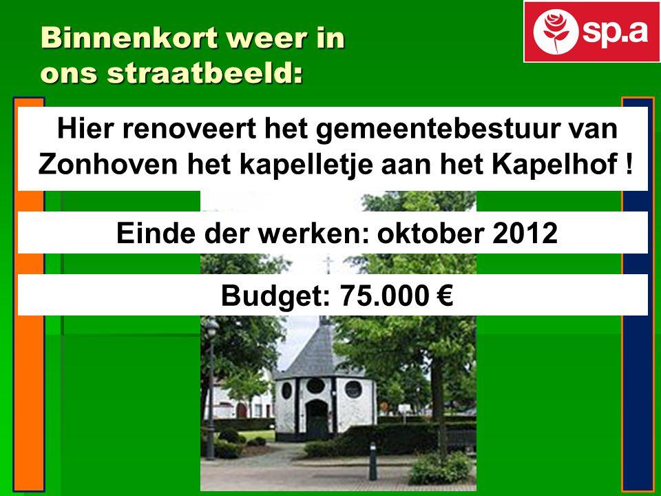 Binnenkort weer in ons straatbeeld: Hier renoveert het gemeentebestuur van Zonhoven het kapelletje aan het Kapelhof .