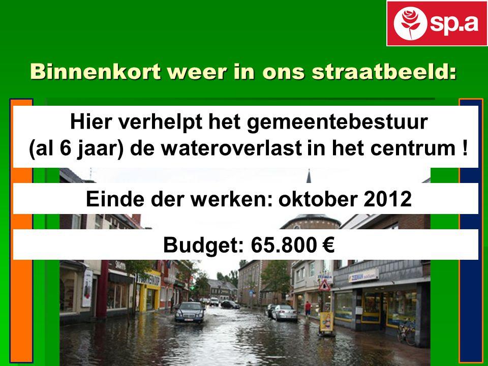 Binnenkort weer in ons straatbeeld: Hier verhelpt het gemeentebestuur (al 6 jaar) de wateroverlast in het centrum .