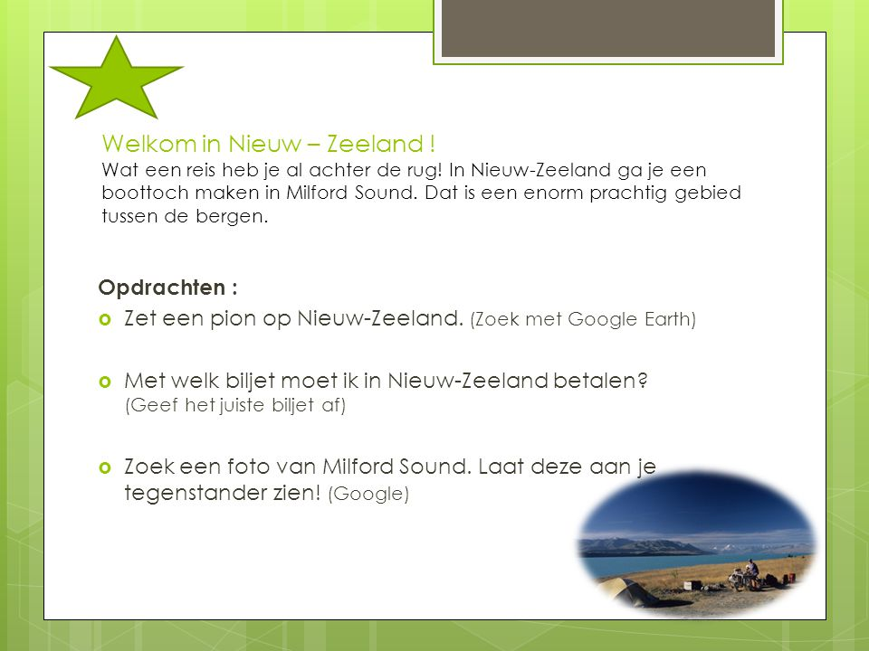 Welkom in Nieuw – Zeeland ! Wat een reis heb je al achter de rug! In Nieuw-Zeeland ga je een boottoch maken in Milford Sound. Dat is een enorm prachti