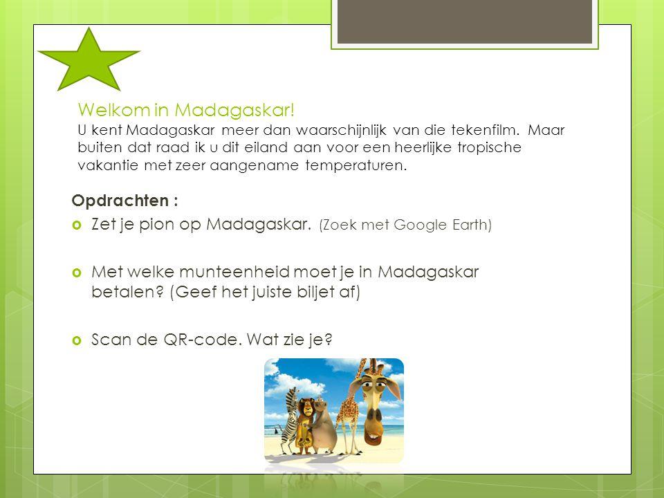 Welkom in Madagaskar! U kent Madagaskar meer dan waarschijnlijk van die tekenfilm. Maar buiten dat raad ik u dit eiland aan voor een heerlijke tropisc