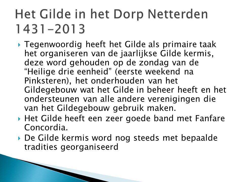 """ Tegenwoordig heeft het Gilde als primaire taak het organiseren van de jaarlijkse Gilde kermis, deze word gehouden op de zondag van de """"Heilige drie"""