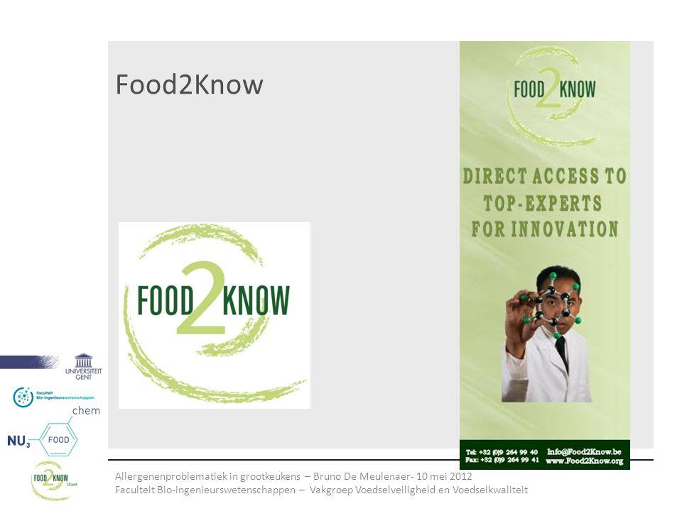 Allergenenproblematiek in grootkeukens – Bruno De Meulenaer- 10 mei 2012 Faculteit Bio-ingenieurswetenschappen – Vakgroep Voedselveiligheid en Voedselkwaliteit Conclusies • risico van voedselallergenen : ernstig .