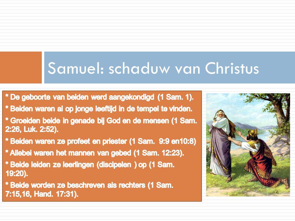 Samuel: schaduw van Christus