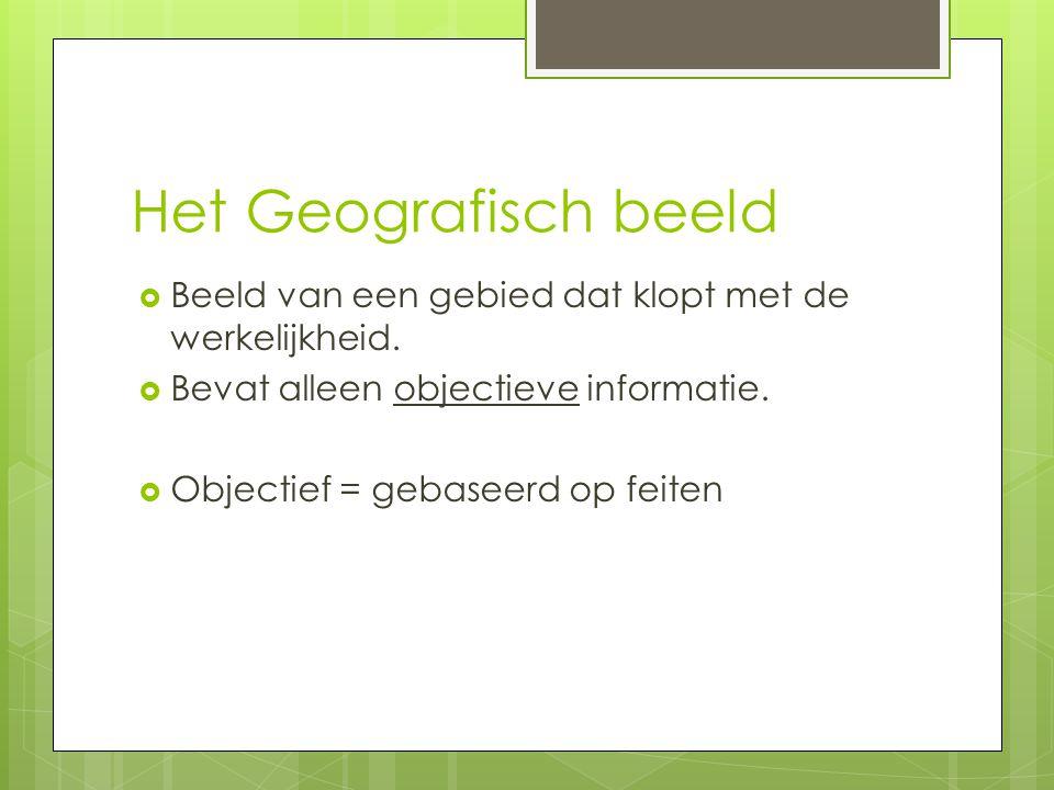 GB: Lengte/Breedte graad  De lengte en Breedte graad vind je o.a.