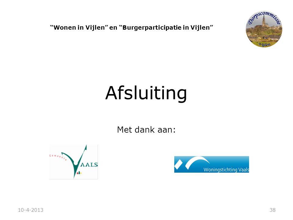 """Afsluiting Met dank aan: """"Wonen in Vijlen"""" en """"Burgerparticipatie in Vijlen"""" 10-4-201338"""