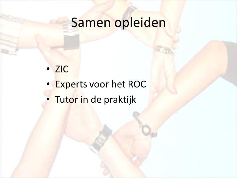 Samen opleiden • ZIC • Experts voor het ROC • Tutor in de praktijk